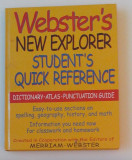 Webster's New Explorer Student's Quick Reference
