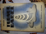 NEAGU RADULESCU(dedicatie/semnatura) TURNUL BABEL, Ed.princeps