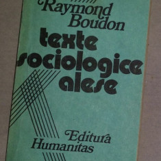 Texte sociologice alese  / Raymond Boudon