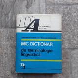 Mic dictionar de terminologie lingvistica - Gheorghe Constantinescu-Dobridor