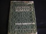 LINGVISTICA ROMANEASCA- EVOLUTIE-CURENTE- METODE-IORGU IORDAN-439 PG A 4-, Alta editura
