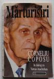 Marturisiri - Corneliu Coposu In Dialog Cu Vartan Arachelian