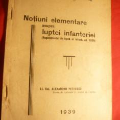 Lt.Col.Al.Petrescu - Notiuni elem.asupra luptei Infanteriei 1939, 40 pag+9 schem