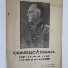 Raritate! Conducatorul Ion Antonescu, brosura propagandistica editie exceptionala