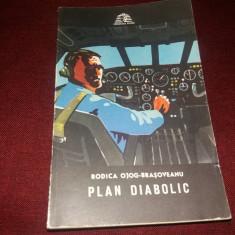 RODICA OJOG BRASOVEANU - PLAN DIABOLIC - Carte politiste