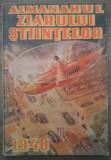 Almanahul Ziarului Stiintelor/ 1946