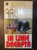 IN LINIE DREAPTA- Jeffrey Archer