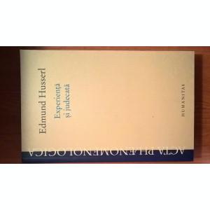 Edmund Husserl - Experienta si judecata - Cercetari privind genealogia logicii