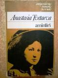 Amintiri de anastasia tvetaeva corespondente memorii jurnale