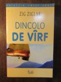 DINCOLO DE VARF -ZIG ZAGLER