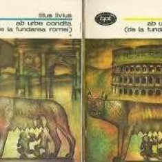 Ab urbe condita (De la fundarea Romei vol. I + II)  -  Titus Livius