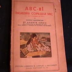 A.B.C-UL -INGRIJIRII COPILULUI MIC-DR. AXENTE IANCU-, Alta editura