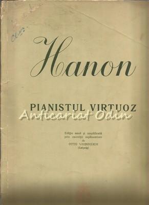 Pianistul Virtuoz - Hanon - Tiraj: 5145 Exemplare foto