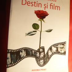Sergiu Nicolaescu - Destin si Film - Ed.Axioma Print 2009, 205 pag + 50 Fotogr.