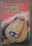 Almanahul Ziarului Stiintelor/ 1945