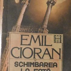 Schimbarea la fata a Romaniei de Emil Cioran - Carte Filosofie