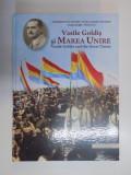 VASILE GOLDIS SI MAREA UNIRE / VASILE GOLDIS AND THE GREAT UNION de VIRGILIU JIREGHIE , MARIUS GREC , 2012
