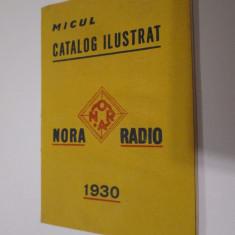 Raritate! Micul catalog ilustrat Nora Radio 1930