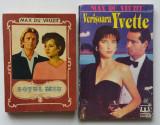 Max Du Veuzit - Sotul Meu + Verisoara Yvette ( 2 carti )