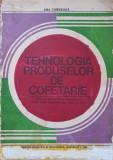 TEHNOLOGIA PRODUSELOR DE COFETARIE - Ana Chirvasuta