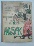Povesti Fratii Grimm -Mesek- in maghiara (ilustr Angi Petrescu Tiparescu 1966), Fratii Grimm