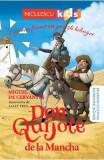 Don Quijote de la Mancha. Cele mai frumoase povesti bilingve - Miguel de Cervantes, Miguel de Cervantes