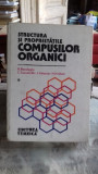 STRUCTURA SI PROPRIETATILE COMPUSILOR ORGANICI - R. BACALOGLU VOL.1