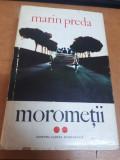 Marin Preda, Moromeții, vol. 2, Marin Preda