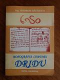 Monografia Comunei Dridu - Gheorghe Balasescu / R7P2F, Alta editura