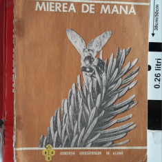 MIEREA DE MANA - I , CARNU .