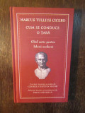 CUM SE CONDUCE O TARA-Marcus Tullius Cicero