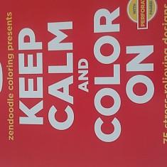 Carte de Colorat pentru Adulti si Copii Keep Calm Rosie