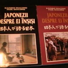 JAPONEZII DESPRE EI INSISI-KAZUKO DIACONU+PAUL DIACONU-VOL1=325 PG- VOL2=329 PG-, Alta editura