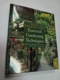 ESSENTIAL GARDENING TEHNIQUES - THE ROYAL HORTICULTURAL SOCIETY