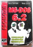 MS-Dos 6.2 comenzi metode exemple de Marius Muntean și Marius Joldoș