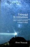 Universul in comuniune, curtea veche