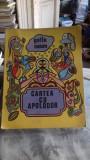 CARTEA CU APOLODOR - GELU NAUM