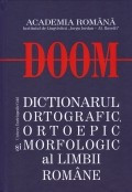 Dictionarul ortografic, ortoepic si morfologic al limbii romane foto mare