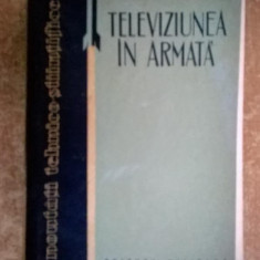 N. Patras, I. Murarescu - Televiziunea in armata