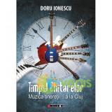 Timpul chitarelor - Doru Ionescu
