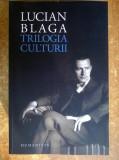 Lucian Blaga - Trilogia culturii {Humanitas, 2018}