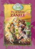 De ce iubim Zanele - Disney,, Egmont
