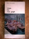 Henri Perruchot - Viata lui van Gogh