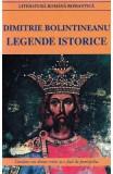 Legende istorice ed.2016 - Dimitrie Bolintineanu, Dimitrie Bolintineanu