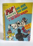 Pif Poche no. 301, 100 Jeux, 100 Gags + 100 infos Ninja, 290 pag, 11x14.5cm