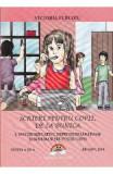 Scrieri pentru copii de la bunica 4: Sfaturi educative, deprinderi sanatoase - Victoria Furcoiu