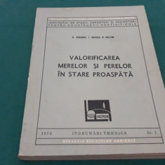 VALORIFICAREA MERELOR ȘI PERELOR ÎN STARE PROASPĂTĂ/ A. GHERGHI, I. MIRCEA/1972