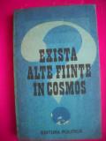 HOPCT EXISTA ALTE FIINTE IN COSMOS ?EDITURA POLITICA 1986 - 271   PAGINI