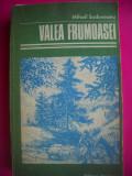 HOPCT VALEA FRUMOASEI -MIHAIL SADOVEANU-1983 -527   PAGINI