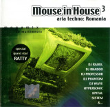 Mouse In House 3 (Aria Techno: Romania) (1 CD), roton